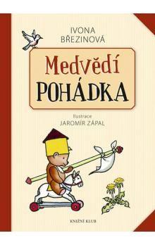 Ivona Březinová: Medvědí pohádka cena od 103 Kč