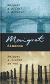 Georges Simenon: Maigret a přítel z dětství, Maigret a zločin na vsi cena od 0 Kč