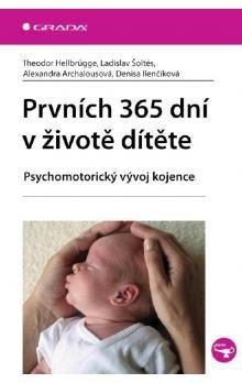 Prvních 365 dní v životě dítěte cena od 0 Kč