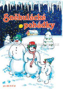 Alena Melicharová: Sněhulácké pohádky cena od 177 Kč