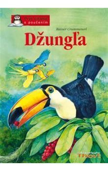 Rainer Crummenerl: Džungľa cena od 139 Kč