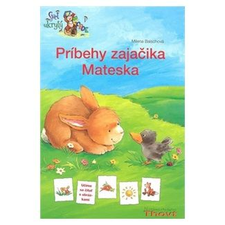 Milena Baischová: Príbehy zajačika Mateska cena od 124 Kč