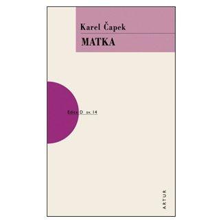 Karel Čapek: Matka - 2. vydání cena od 122 Kč
