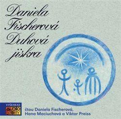 Daniela Fischerová: Duhová jiskra - CD