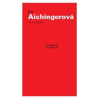 Ilse Aichinger: Vrabec v hrsti cena od 145 Kč