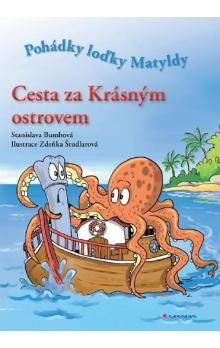 Bumbová Stanislava, Študlarová Zdeňka: Cesta za Krásným ostrovem cena od 85 Kč
