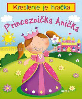 Matys Princeznička Anička cena od 130 Kč