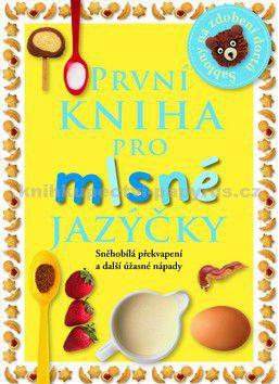 SLOVART První kniha pro mlsné jazýčky cena od 185 Kč