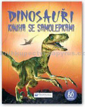Svojtka Dinosauři Kniha se samolepkami cena od 0 Kč
