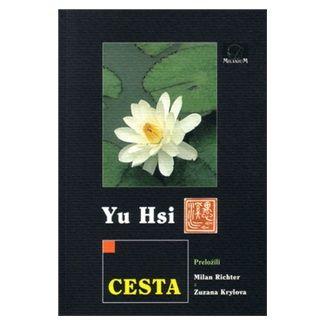Yu Hsi: Cesta cena od 71 Kč