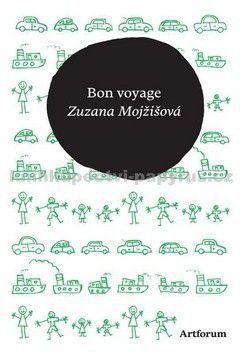 Zuzana Mojžišová: Bon voyage cena od 98 Kč