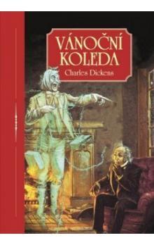 Charles Dickens: Vánoční koleda cena od 99 Kč