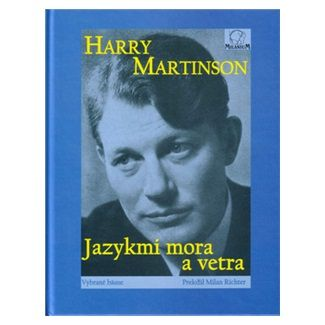 Harry Martinson: Jazykmi mora a vetra cena od 82 Kč