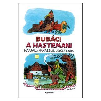 Josef Lada: Bubáci a hastrmani cena od 178 Kč
