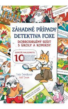 Pavla Šmikmátorová: Záhadné případy detektiva Foxe - Pavla Šmikmátorová cena od 101 Kč