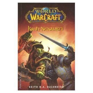 De Candido Keith R. A.: World of WarCraft - Kruh nenávisti cena od 172 Kč