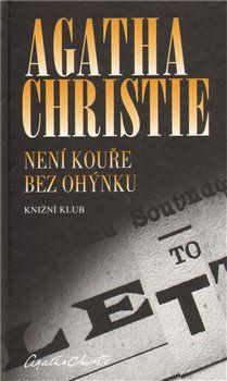 Agatha Christie: Není kouře bez ohýnku cena od 199 Kč