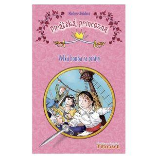 Marliese Arold: Pirátská princezna cena od 147 Kč