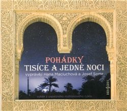 Maciuchová H., Somr J.: Pohádky tisíce a jedné noci CD