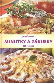 Jitka Živsová: Minutky a zákusky - Jitka Živsová cena od 189 Kč