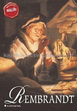 David Spence: Rembrandt - Největší malíři cena od 58 Kč
