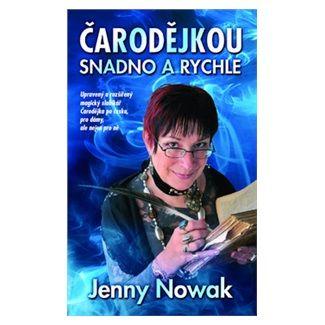 Jenny Nowak: Čarodějkou snadno a rychle cena od 130 Kč