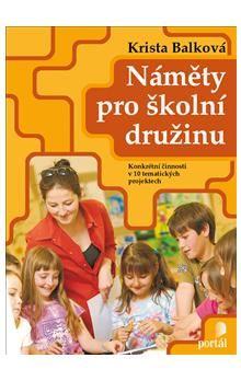 Krista Balková: Náměty pro školní družinu cena od 157 Kč