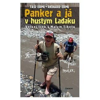 Richard Erml, Taši Erml: Panker a já v hustym Ladaku cena od 144 Kč