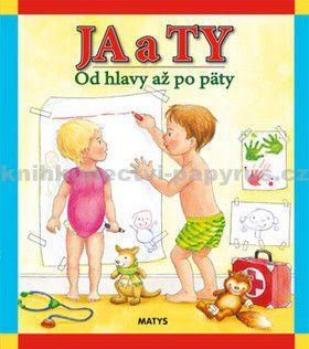 Matys Ja a Ty cena od 128 Kč