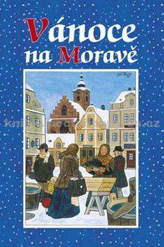 Pavel Toufar: Vánoce na Moravě cena od 145 Kč