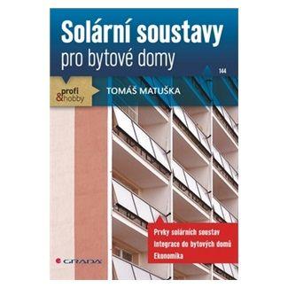 Tomáš Matuška: Solární soustavy pro bytové domy cena od 75 Kč