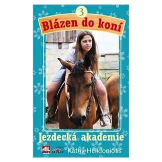 Kathy Helidoniotis: Jezdecká akademie cena od 125 Kč