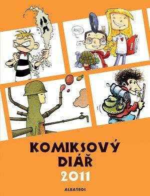 Tomáš Prokůpek: Komiksový diář 2011 cena od 41 Kč