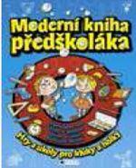 Ivana Maráková: Moderní kniha předškoláka cena od 199 Kč
