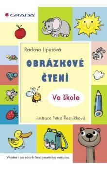 Radana Lipusová: Obrázkové čtení - Ve škole cena od 166 Kč