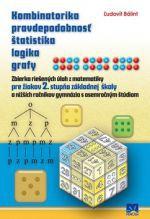 Ľudovít Bálint: Kombinatorika pravdepodobnosť štatistika logika grafy cena od 123 Kč