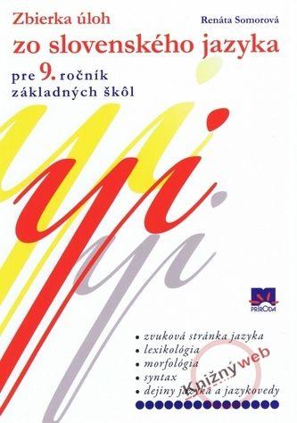 Renáta Somorová: Zbierka úloh zo slovenského jazyka pre 9. ročník základných škôl cena od 103 Kč