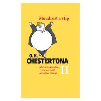 Alexander Tomský: Moudrost a vtip G. K. Chestertona II cena od 95 Kč