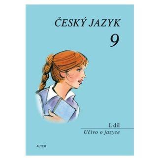 Hrdličková Hana: Český jazyk 9/I. díl - Učivo o jazyce cena od 24 Kč