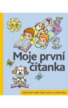 Žáček Jiří, Zmatlíková Helena: Moje první čítanka pro 1. ročník ZŠ cena od 84 Kč