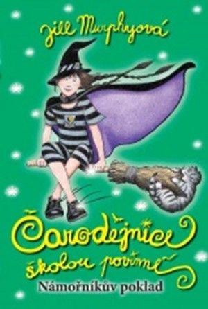 Jill Murphy: Čarodějnice školou povinné 4 Námořníkův poklad cena od 114 Kč