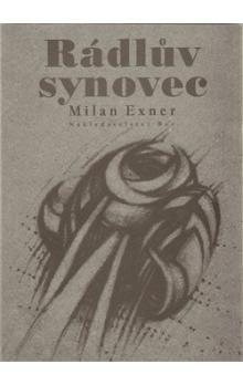 Milan Exner: Rádlův synovec cena od 101 Kč