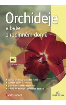 Eva Sedláčková: Orchideje v bytě a rodinném domě cena od 133 Kč