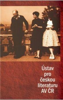 Kateřina Bláhová, Ondřej Sládek: Ústav pro českou literaturu AV ČR cena od 98 Kč