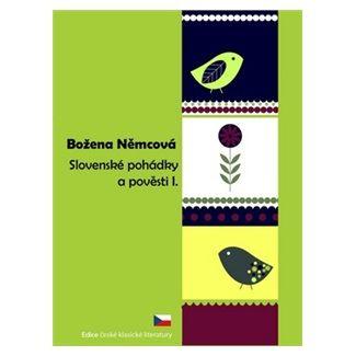 Božena Němcová: Slovenské pohádky a pověsti I. cena od 76 Kč