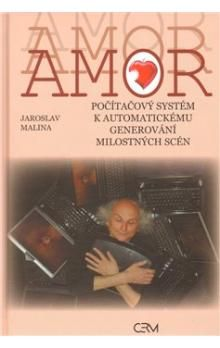 Jaroslav Malina: Amor cena od 124 Kč