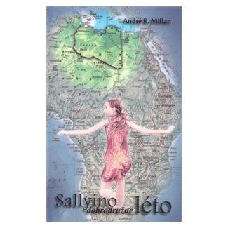 Andre R. Millan: Sallyino dobrodružné léto cena od 95 Kč