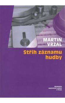 Akademie múzických umění Střih záznamu hudby + CD cena od 164 Kč