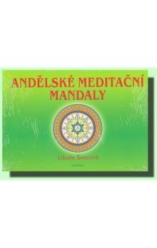 Libuše Švecová: Andělské meditační mandaly cena od 175 Kč