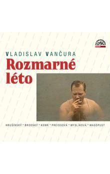 Vladislav Vančura: Rozmarné léto - CD cena od 165 Kč